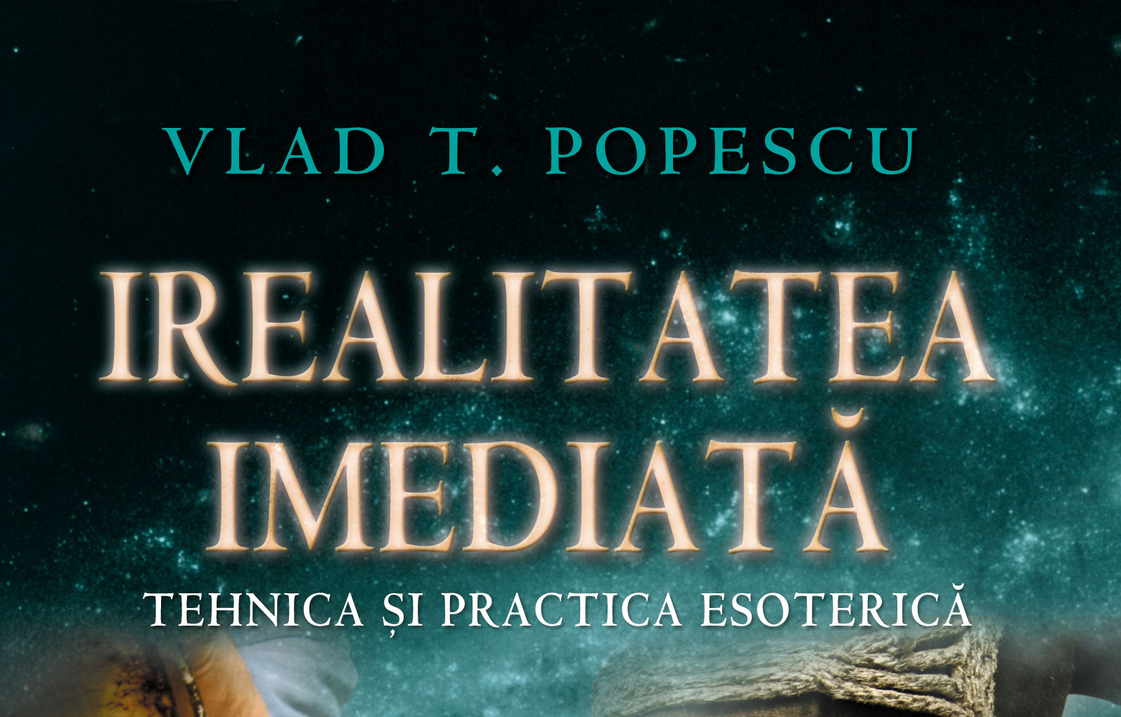 Irealitatea imediată de Vlad T. Popescu (e-book))