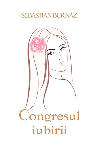 Congresul iubirii de Sebastian Burnaz
